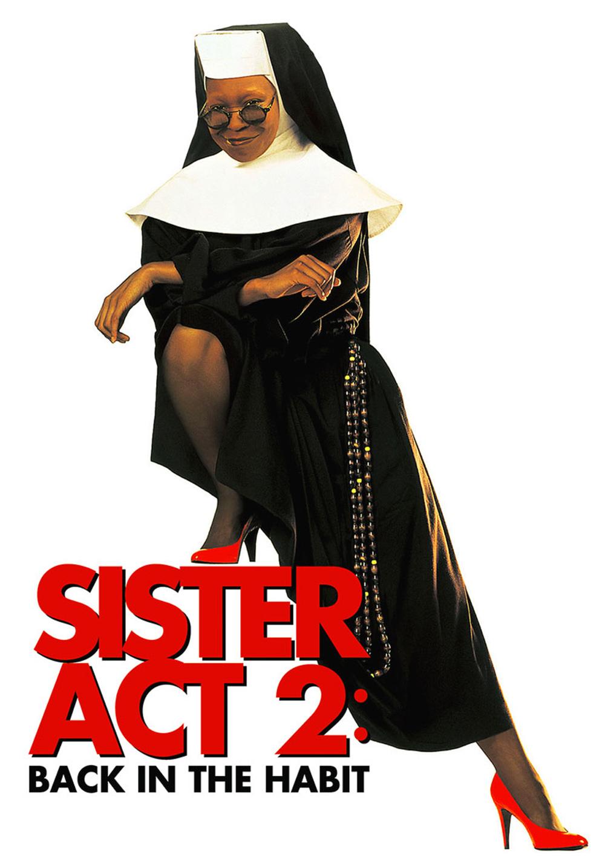 locandina Sister Act 2